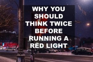 think twice before running red light