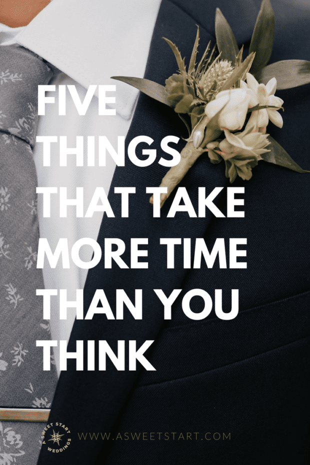 Wedding Day Woes – 5 Things That Take More Time Than You Think
